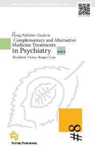The Flying Publisher Guide to Complementary and Alternative Medicine Treatments in Psychiatry