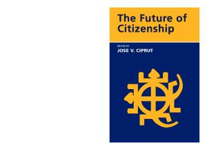 The Future of Citizenship