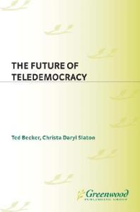 The Future of Teledemocracy
