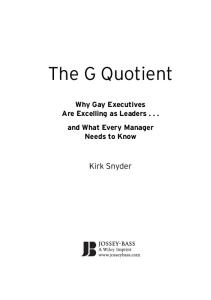 The G Quotient: Why Gay Executives are Excelling as Leaders... And What Every Manager Needs to Know