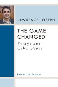 The Game Changed: Essays and Other Prose (Poets on Poetry)