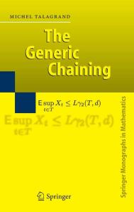 The Generic Chaining: Upper and Lower Bounds for Stochastic Processes