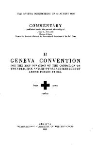 The Geneva Conventions of 12 August 1949. Commentary. Volume II: For the Amelioration of the Condition of Wounded, Sick and Shipwrecked Members of Armed Forces at Sea