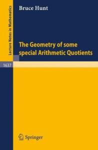 The Geometry of Some Special Arithmetic Quotients