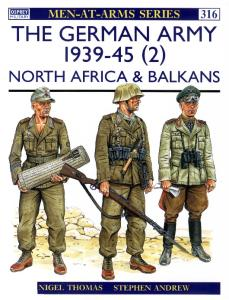 The German Army 1939-45: North Africa & Balkans
