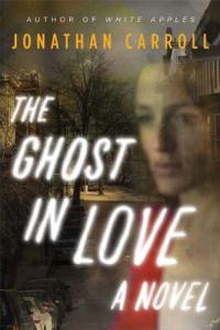 The Ghost in Love: A Novel