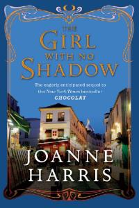 The Girl with No Shadow (published in the UK as The Lollipop Shoes)