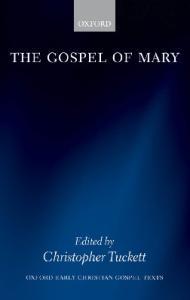 The Gospel of Mary (Oxford Christian Gospel Texts)