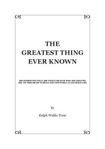 The Greatest Thing Ever Known