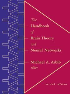 The Handbook of Brain Theory and Neural Networks: Second Edition