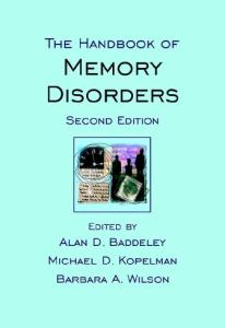 The Handbook of Memory Disorders, Second Edition