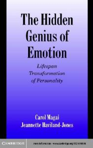 The Hidden Genius of Emotion: Lifespan Transformations of Personality (Studies in Emotion and Social Interaction)