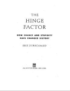 The Hinge Factor: How Chance and Stupidity Have Changed History
