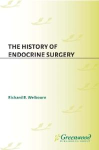 The History of Endocrine Surgery: