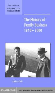 The History of Family Business, 1850-2000 (New Studies in Economic and Social History)