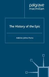 The History of the Epic (Palgrave Histories of Literature)