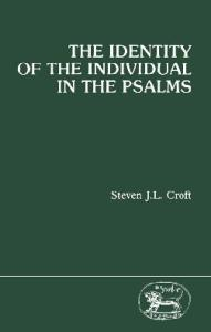 The Identity of the Individual in the Psalms (JSOT Supplement)