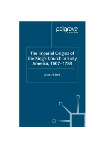 The Imperial Origins of the King's Church in Early America: 1607-1783 (Studies in Modern History)
