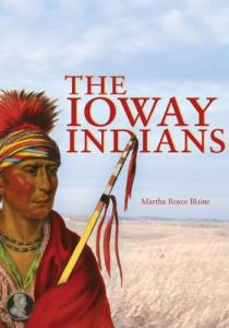 The Ioway Indians (Civilization of the American Indian Series)