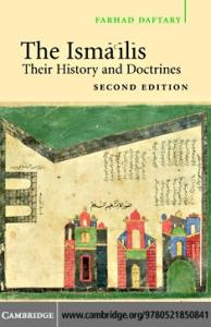 The Isma'ilis: Their History and Doctrines, 2nd edition