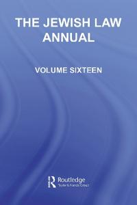 The Jewish Law Annual Volume 16 (Jewish Law Annual)