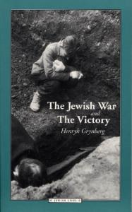 The Jewish War and The Victory (Jewish Lives)