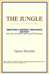 The Jungle (Webster's German Thesaurus Edition)