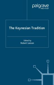 The Keynesian Tradition (Archival Insights Into the Evolution of Economics)