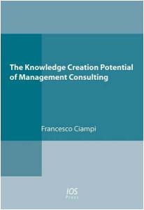 The Knowledge Creation Potential of Management Consulting