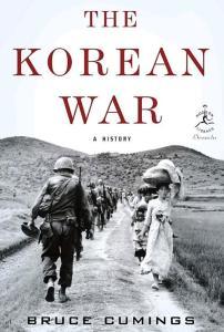 The Korean War A History