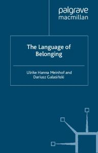 The Language of Belonging (Language and Globalization)