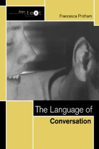 The Language of Conversation (Linguistic Theory Guides)