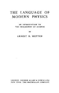 The Language of Modern Physics: an Introduction to the Philosophy of Science