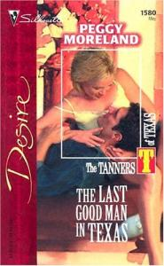 The Last Good Man In Texas (Harlequin Desire)
