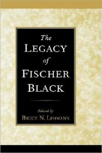 The Legacy of Fischer Black