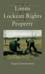 The Limits of Lockean Rights in Property