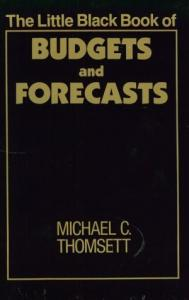 The Little Black Book of Budgets and Forecasts (The little black book series)