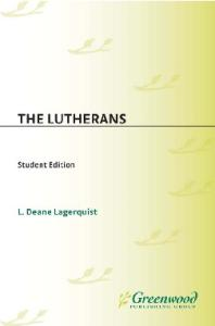 The Lutherans (Denominations in America)