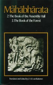 The Mahabharata, Volume 2: Book 2:  The Book of Assembly; Book 3: The Book of the Forest