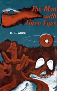 The Man with Three Eyes