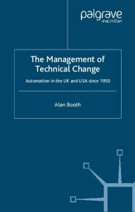 The Management of Technical Change: Automation in the UK and USA since 1950