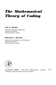 The Mathematical Theory of Coding