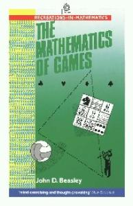 The Mathematics of Games (Recreations in Mathematics)