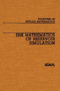 The Mathematics of Reservoir Simulation (Frontiers in Applied Mathematics)