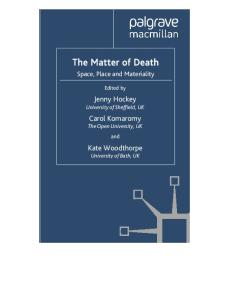 The Matter of Death: Space, Place and Materiality
