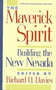 The maverick spirit: building the new Nevada