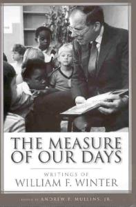 The Measure of Our Days: Writings of William F. Winter
