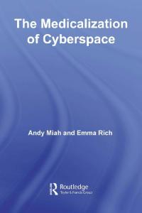 The Medicalization of Cyberspace