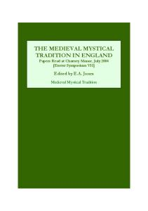 The Medieval Mystical Tradition in England: Papers Read at Charney Manor, July 2004 (Exeter Symposium VII) (Vol 7)