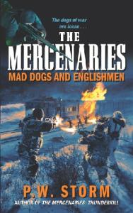 The Mercenaries: Mad Dogs and Englishmen